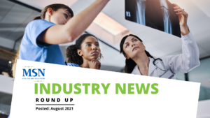 MSN Healthcare Solutions Industry News Round Up